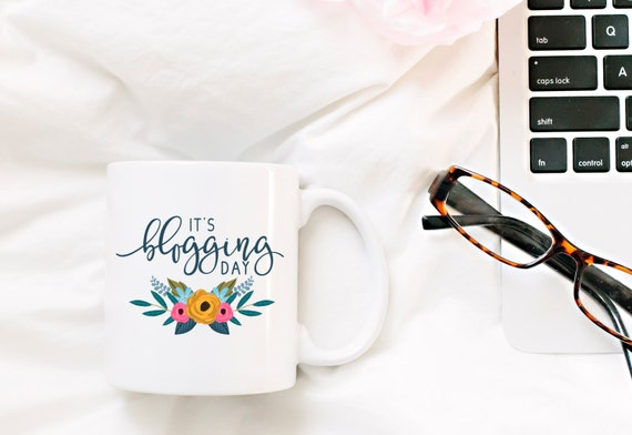 IT'S BLOGGING DAY | Message Mugs | 11 oz.