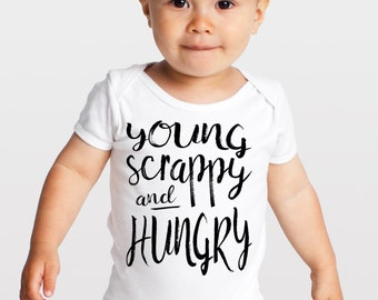 Baby Bodysuit Young Scrappy and Hungry Broadway quote infant creeper one piece onepiece shirt unique baby shower gift cute made in usa
