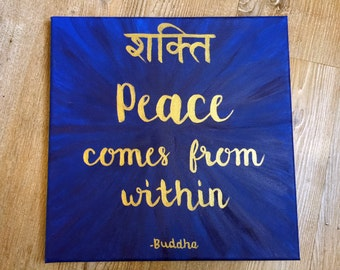 Peace Comes from Within - Buddha Quote Canvas Painting with Shanti (Peace) Symbol