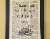 A house that has a library in it has a soul. Plato quote Page Art; Dictionary Print; Library decor