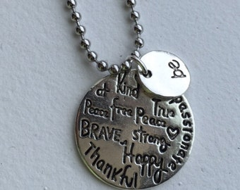Encouragement, Strength, Just Be necklace. brave, strong, happy, free, to remind her of her strength