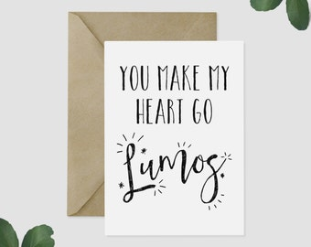 Harry Potter GREETING CARD- You Make My Heart Go Lumos, Anniversary, Best Friends, Wedding, Engagement, Card for Him, Card for Her
