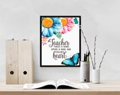 Teacher Quote Print, Classroom Decor, Thank You Print Gift Teacher Appreciation, Printable Gift for Teacher, Inspirational Quote Print WP687