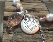 Freshwater Pearl Bracelet Inspirational Jewelry, live laugh love phantom quartz bracelet bracelet prom jewelry Confirmation gift for girl