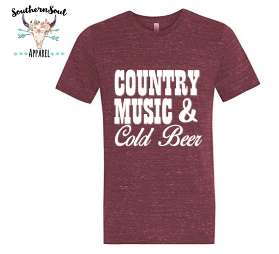 Country Music & Cold Beer Unisex T Shirt, Country T Shirt, Southern T Shirt, Country Shirt, Concert Shirt, Boutique Shirt