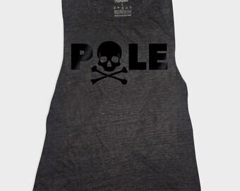 Pole Dance Shirt /// Pole Skull /// Flowy Muscle Tank Top /// Tank /// T Shirt /// Pole Dancing