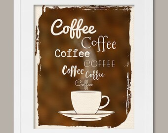 Printable Digital Download Coffee Watercolor Art Print Modern Wall Decor Funny Quote Coffee Coffee Coffee Sign 5X7 8X10 16X20 A4 Print