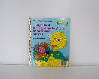 Vintage Sesame Street book 'Big Bird Brings Spring to Sesame Street' (1985)