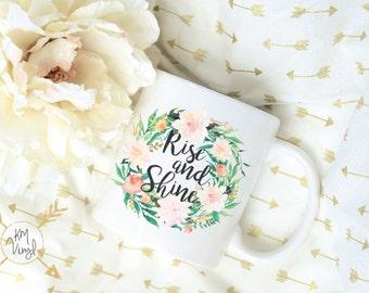 Rise and Shine Watercolor Floral Wreath Coffee Mug, Sublimation Mug, 2 Sided