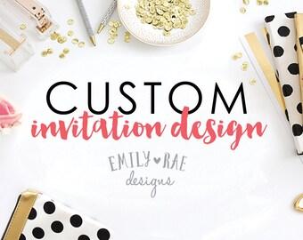 Custom Invitation Design, Custom Design, Graphic Design, Custom Invitation