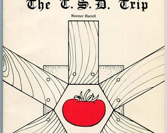The T.S.D. Trip by Beemer Harrell 1981 Signed 1st Ed architecture geodesic domes bucky buckminster fuller tomatos