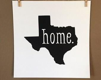 Texas State HOME Screen Print - Each Print Unique