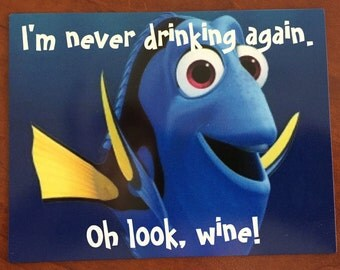 """DCL Dory Door Magnet """"I'm never drinking again. Oh look, wine!"""" Disney Cruise"""