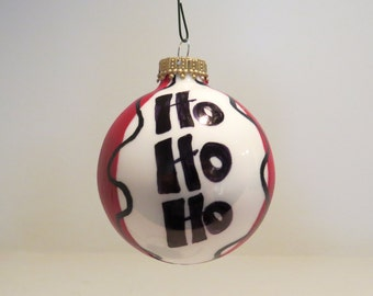 Ho Ho Ho Christmas Ornament Handpainted