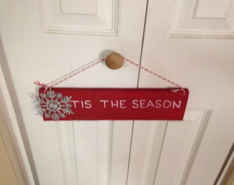 """Wooden Christmas sign/plaque """"Tis The Season"""" with Snowflake"""