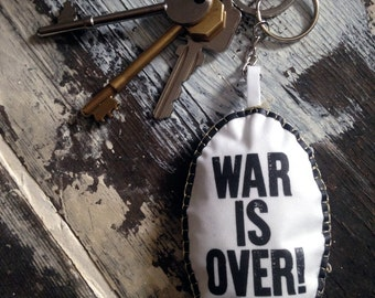 War Is Over! If You Want it - Give Peace A Chance Keyring Keychain Bag Charm John Lennon Festival