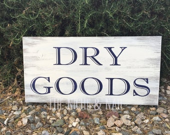 Dry Goods, Kitchen Sign, Rustic Kitchen Decor, Farmhouse, Dry Goods Sign, Home Decor, Vintage Signs