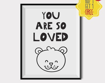You are so loved print art,Bear print,Nursery Quotes,Baby room decoration,Nursery art,Kids wall art,Kids room poster,INSTANT DOWNLOAD