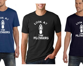 Look At The Flowers Men Shirt - Walking dead shirt - walking dead men shirt