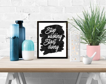 Motivational Printable Wall Art, Inspirational Digital Art Print Decor, Black and White Watercolor Typography Art, Instant Download 0057
