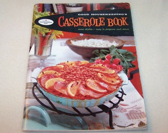 Vintage Cookbook Good Housekeeping's Casserole Book Oven Dishes 1950's One Dish Meal Recipe Book 1958 Old Cook Book Ships from Canada