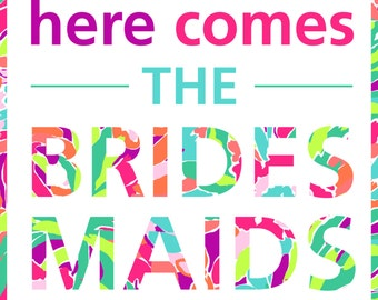 Lilly Pulitzer Brides Maids poster