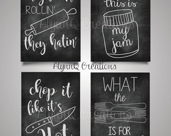 Chalkboard Kitchen Bundle-They See Me Rollin They Hatin-What the Fork is for Dinner-Turn It Up This is My Jam-Chop It Like Its Hot-Printable