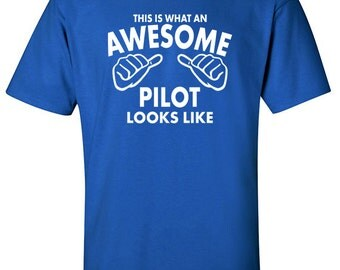 Pilot Gift | Awesome Pilot | Aviator | Gift for Pilot | Pilot Tshirt | Aviation Tshirt | Flight Shirt | Airplane Tshirt | Pilot Shirt | #540