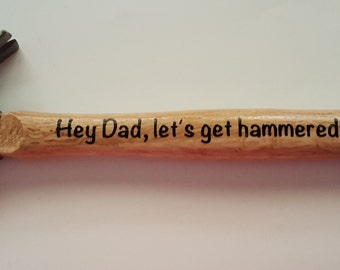 Hammers for Dad, Grandpa- Great Gift!