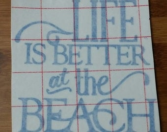 Life Is Better at the Beach Vinyl Decal - Beach Decals - Car Decal - Vinyl Lettering - Home Decor - Yeti Decal Sticker