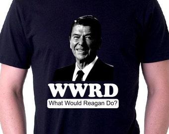WWRD Shirt Ronald Reagan Shirt What Would Ronald Do Shirt