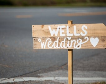 rustic wooden wedding name sign, directional sign, handwritten sign, custom wedding sign