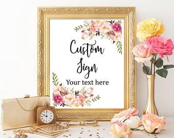 Printable Floral Boho Custom Sign, Floral Custom Wedding Sign, Peonies Roses Boho Sign Bridal Shower Sign, Wedding Sign Download 110-W 025-W