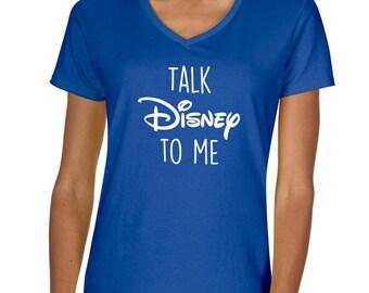 Talk Disney To Me Vneck Tshirt
