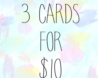 3 Cards for 10 Dollars!!!!