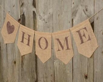 Burlap Banner, HOME Banner, Home Decor, Heart
