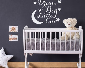 Dream Big Little One Decal- Nursery Wall Decal- Wall Decal Kids- Nursery Decor- Star Wall Decals- Baby Nursery Wall Quote Bedroom Decor #112