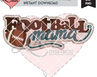 Football Mama Digital Cut File | Football Mama SVG EPS DXF png Cutting File | Football Clip Art with Commercial Use | Football Cut File