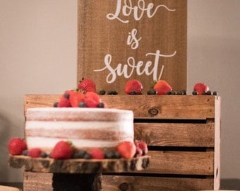 Love is Sweet Dessert Table Wooden Sign for Weddings