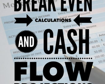 Break Even Point Calculations and Cash Flow Forecast Excel Workbook