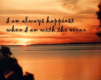 Happiest With the Ocean