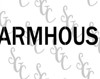 Reusable Stencil - FARMHOUSE - Many Sizes to Choose from!