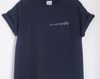 """Curly Sue movie quote T-shirt. """"She was too pretty"""""""