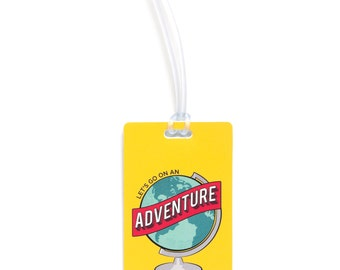 Let's Go on an Adventure Recycled Luggage Tag