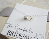 Platinum pearl bridesmaid necklace, Thank you for being my Bridesmaid card, personalized silver initial necklace, gray pearl letter necklace