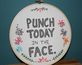 Punch Today in the Face Needlework Sampler