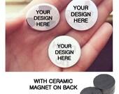 Custom 1 inch Ceramic Magnets