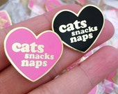 Cats Snacks Naps Enamel Pin - your color choice