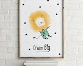 Little Lion Dream Big - Quotes Posters - Holli - Nursery Wall Art - Nursery Decor - Childrens Art - Kids Wall Art - Nursery Art