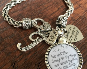 Sister gift,  PERSONALIZED jewelry, custom jewelry, sister bracelet, SISTER jewelry, initial jewelry, charm bracelet, sister birthday